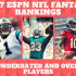 2017 ESPN NFL Fantasy Rankings: Most Underrated and Overrated Players