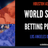 World Series Betting Preview
